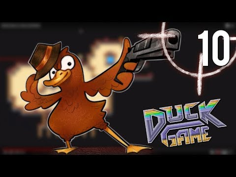 [10] Duck Game w/ GaLm and friends