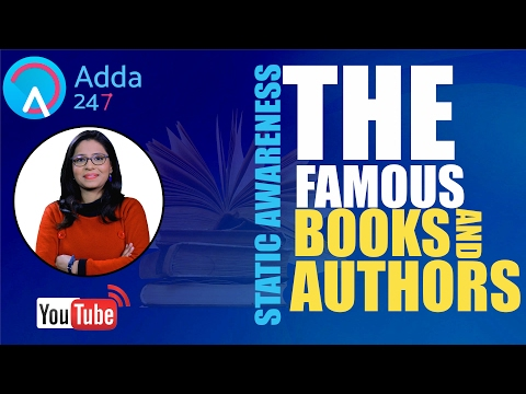 SBI PO 2017 : THE STATIC AWARENESS SHOW ON THE FAMOUS BOOKS AND THEIR AUTHORS SPECIALLY FOR SBI PO