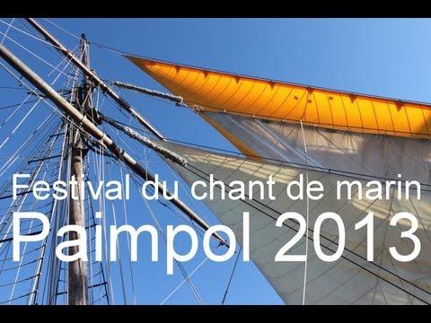 1- Festival du Chant de Marin - Paimpol 2013: Le Port et les Bateaux