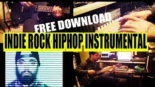 Indie Rock Hiphop Instrumental *free download*