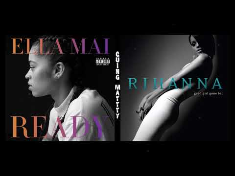 Ella Mai & Rihanna - Boo'd Up/Umbrella (Mashup)