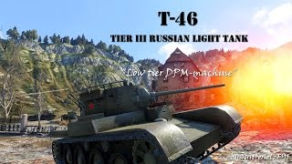 World of Tanks - T-46 Review & Gameplay