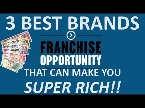 3 Best Franchise Brands You Must Consider That Can Make You Rich