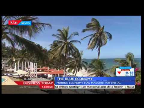 The Blue Economy: Kenya to write Maritime Policy due to its massive potential