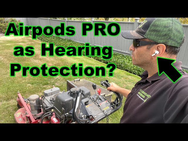 Can you use Apple Airpods Pro as hearing protection?