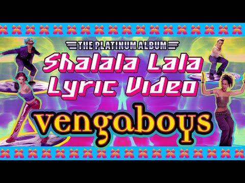Vengaboys - Shalala Lala (Official Lyric Video)