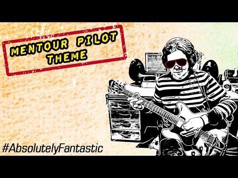 Mentour Pilot Theme Tune