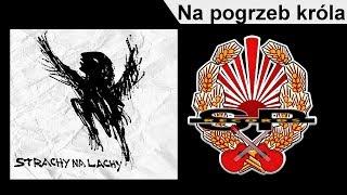 STRACHY NA LACHY - Na pogrzeb króla [OFFICIAL AUDIO]