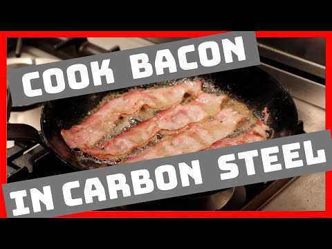 Cooking Bacon in a Matfer Carbon Steel Pan