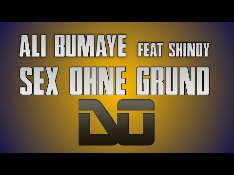 Ali Bumaye feat. Shindy - S*x ohne Grund [Instrumental Remake] HD