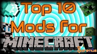 Top 10 Mods for Minecraft | Sorenus Mods 200 Special