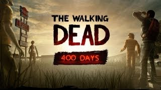 The Walking Dead Game - 400 days walkthrough no commentary Full Episode HD Gameplay Episode 6 Soon The Walking Dead Game -