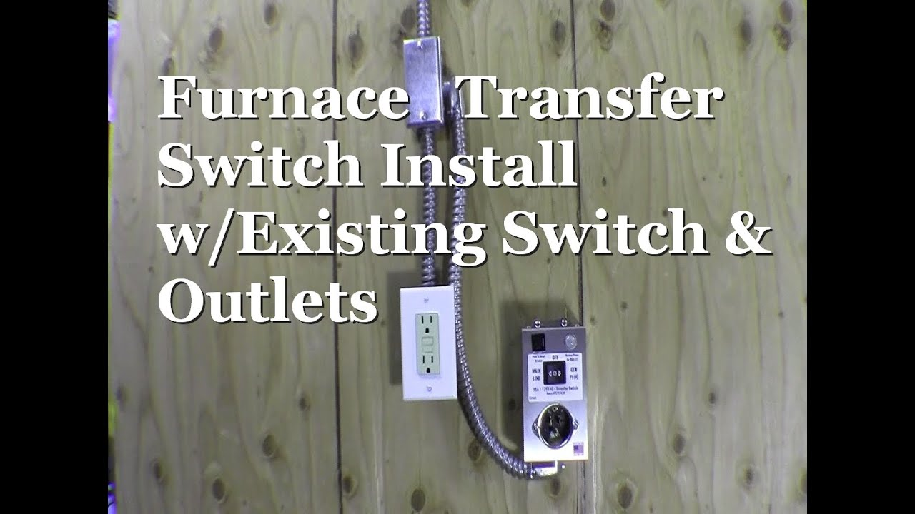 RicksDIY HTS15 MAN Furnace Transfer Switch Install with existing outlet  receptacle - YouTubeYouTube