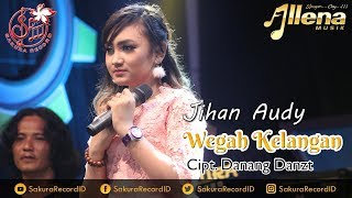 Download lagu Jihan Audy Wegah Kelangan
