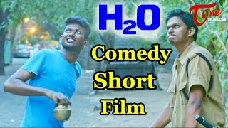 H2O | Latest Telugu Comedy Short Film  | Directed by Raj Prabhakar | #TeluguShortFilms