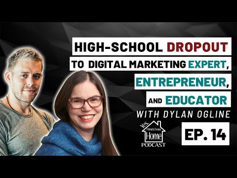 High-School Dropout to Digital Marketing Expert, Entrepreneur, and Educator - YIWFH Podcast Ep, 14