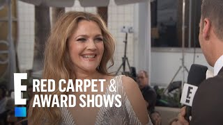 Drew Barrymore Puts Family First During 2017 Globes Weekend | E! Live From The Red Carpet