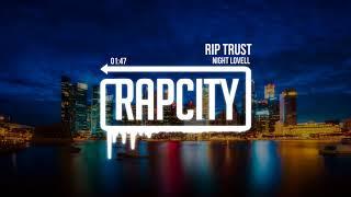 Night lovell - rip trust