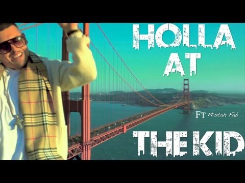 The Baby Ft Mistah Fab - HOLLA AT THE KID