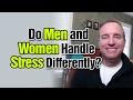 Do Men and Women Handle Stress Differently? #AskNoahStJohn Episode 61
