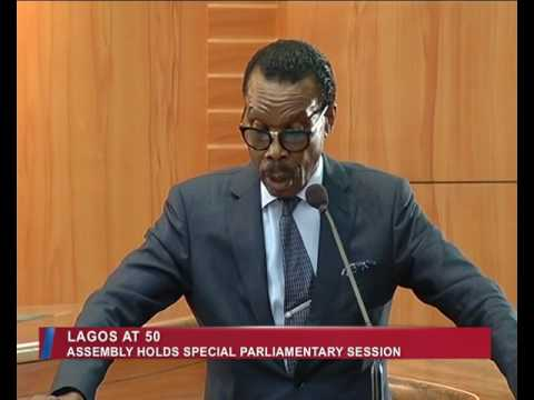 Lagos Parliament | Lagos @50 : Assembly holds Special Palriamentary Session