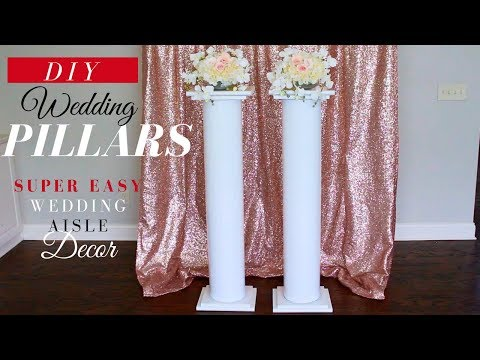 SUPER EASY DIY Wedding Pillars| Elegant Wedding Ceremony Decor | DIY Wedding Decor