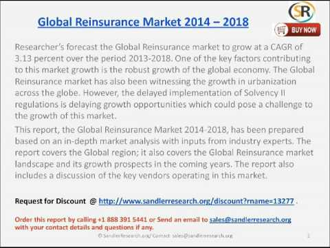 Global Reinsurance Market- Market Size & Growth by 2018