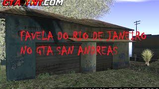 Como Instalar a Favela do Rio de Janeiro no Seu GTA San Andreas