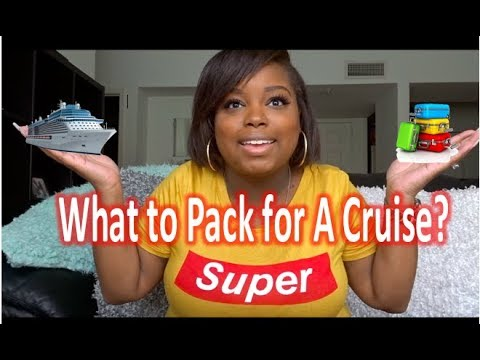 WHAT TO PACK FOR A CARNIVAL CRUISE 2018 | MUST HAVES