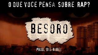 Gambar cover BESORO - O Que Você Pensa Sobre Rap?  (Prod. Dig Ribei)