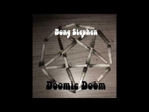 Bong Stephen - Doomie Doom (2021) (New Full Album)