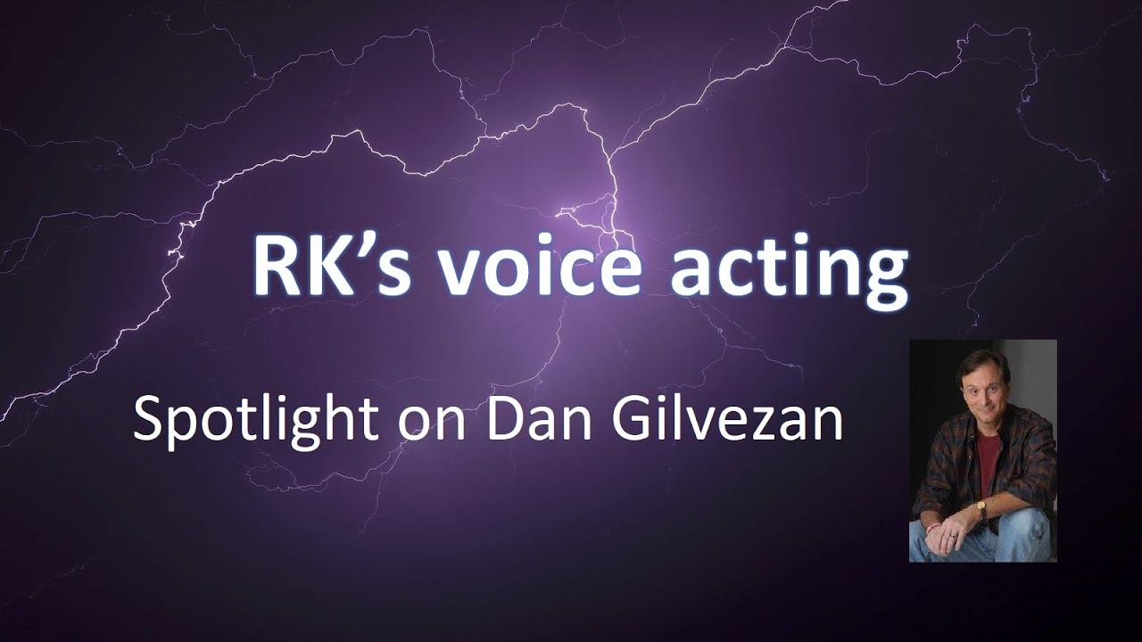 Voice Actor Spotlight - Dan Gilvezan by Razyel Kayne Reviews