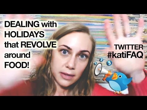 how-do-i-deal-with-holiday-events-that-revolve-around-food?!?-twitter-thursday!-#katifaq