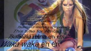 Shakira - Waka Waka Time for africa - Video official mondiali 2010 sud africa con testo lyrics