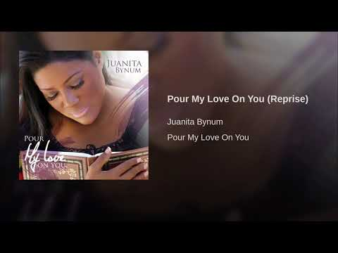 Pour My Love On You Reprise