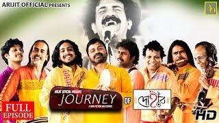 Journey - EP 3 | Dohar | Full Episode | 2018 | Arijit Official
