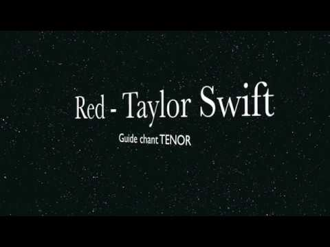 Red   Taylor Swift, Guide chant TENOR
