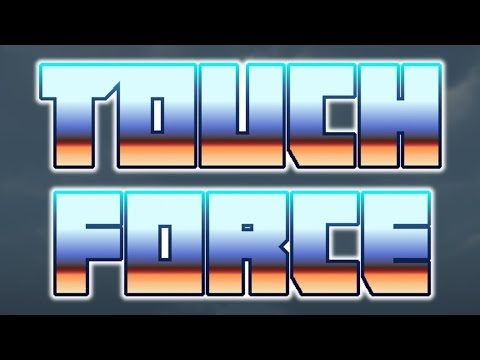 Touch Force - Universal - HD Gameplay Trailer