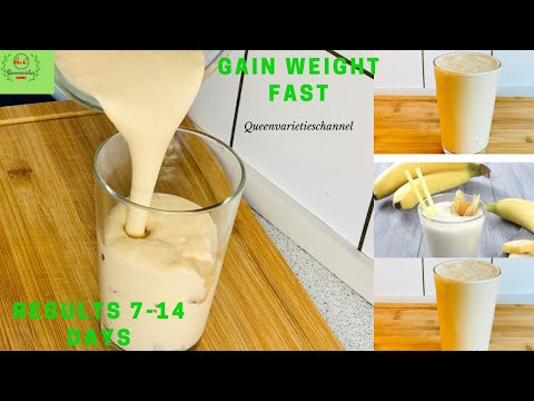 D.I.Y ONLY ONCE DAILY | GAIN WEIGHT IN THE RIGHT PLACES WITH THIS SMOOTHIE | HEALTHY WEIGHT GAIN