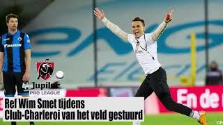 Scheids krijgt zelf rode kaart (club Brugge - Charleroi)