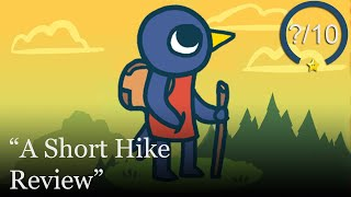 A Short Hike Review [Switch & PC] (Video Game Video Review)