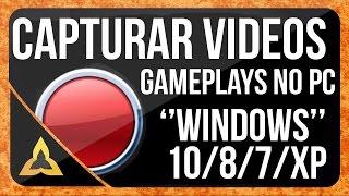 O Melhor Programa Para Gravar Gameplay/Videos +ATIVADOR/EXCLUSIVO - WINDOWS 10/8/7