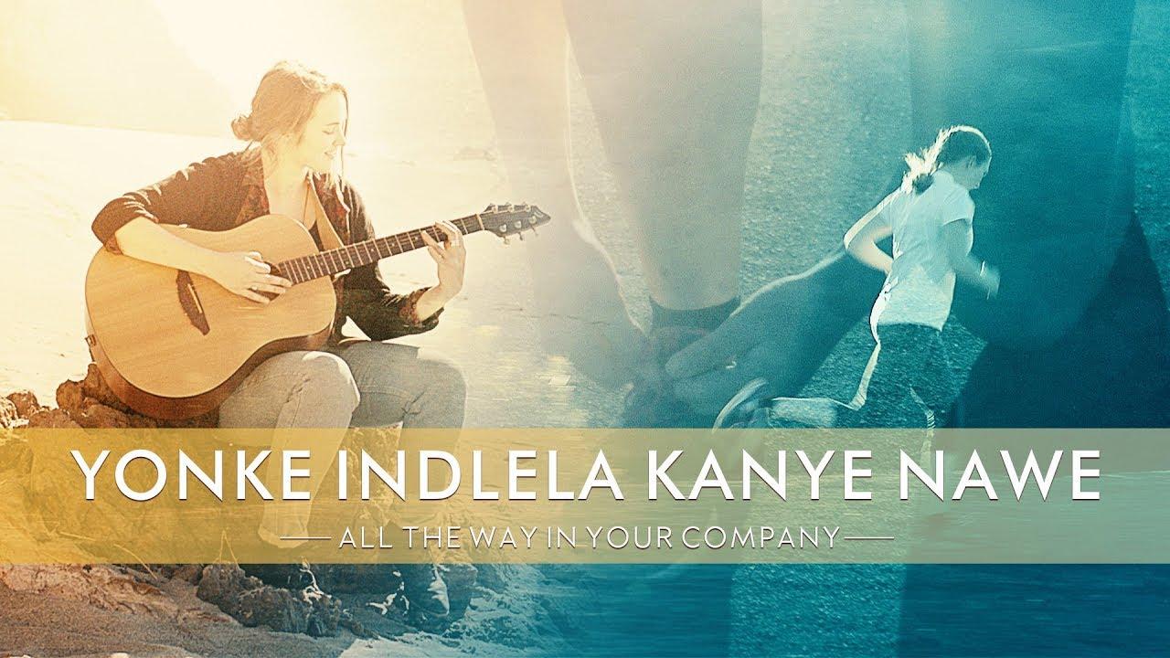 """Zulu Best Christian Video """"Yonke Indlela Kanye Nawe"""" God Is Love"""