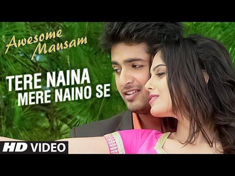 TERE NAINA MERE NAINO SE Video Song | AWESOME MAUSAM | Shaan, Palak Muchhal | T-Series