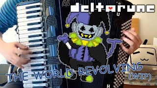 Accordionthe World Revolving DELTARUNE WIP.mp3
