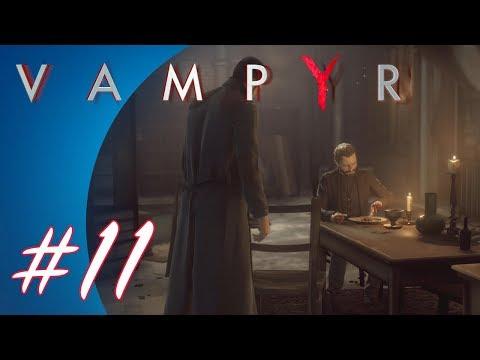 Vampyr #11 (PS4 Pro Gameplay)