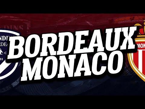 🔴 direct / live : bordeaux - monaco // club house