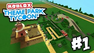 BUILDING MY OWN PARK - Roblox Theme Park Tycoon 2 #1