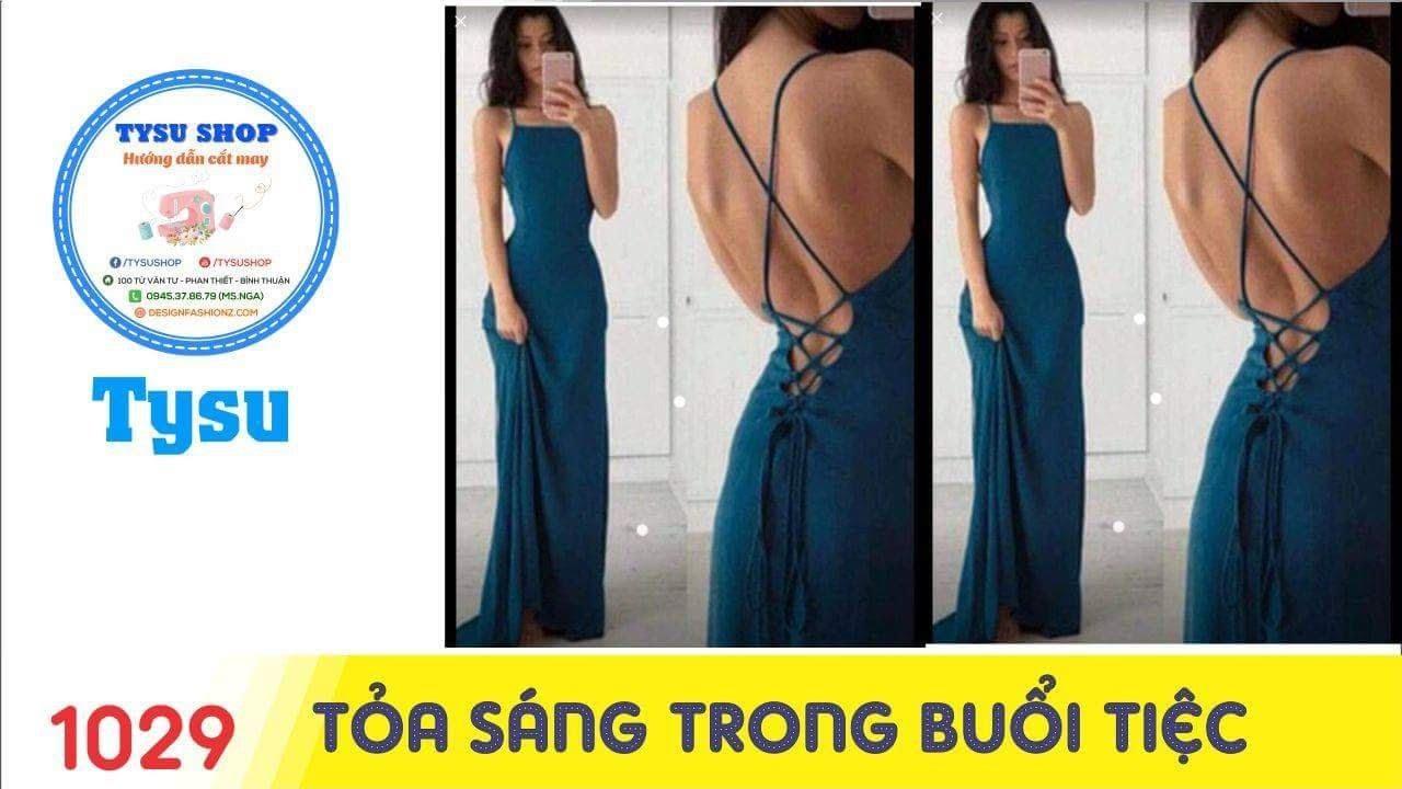 Hướng dẫn cắt may TysuShop số 1029: Áo Đầm Đi Tiệc