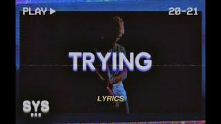 Drew Harvey - Trying (Lyrics)